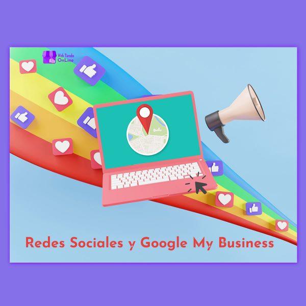 Redes Sociales y Google Mi Negocio - Web Tienda Online